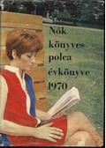 Nők Könyvespolca Évkönyve 1970