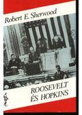 Roosevelt és Hopkins I-II. kötet