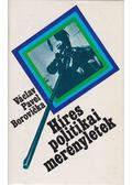 Híres politikai merényletek - Borovicka, V. P.