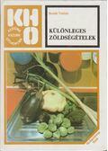 Különleges zöldségételek - Bozsik Valéria