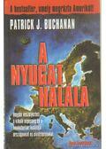 A nyugat halála - Buchanan, Patrick J.