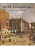 Kunyhók, paloták, lakóházak - Buzinkay Géza