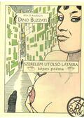 Szerelem utolsó látásra - Buzzati, Dino