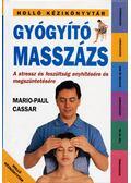 Gyógyító masszázs - Cassar, Mario-Paul