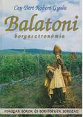 Balatoni borgasztronómia - Cey-Bert Róbert Gyula