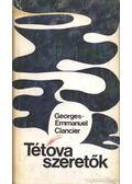 Tétova szeretők - Clancier, Georges-Emmanuel