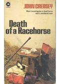 Death of A Racehorse - Creasey, John