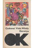 Dorottya / A méla tempefői - Csokonai Vitéz Mihály