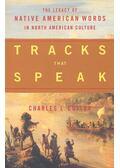 Tracks that Speak - CUTLER, CHARLES L,