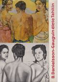 Gauguin élete Tahitin - Danielsson, Bengt