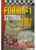 Forma-1 sztorik 2003 - Dávid Sándor