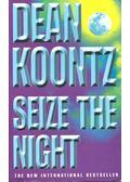 Seize the Night - Dean R. Koontz
