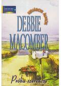 Próba szerencse - Debbie Macomber