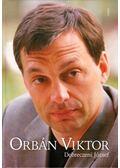 Orbán Viktor - Debreczeni József