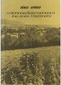 A Bódvaszilasi-medence 700 éves története - Dénes György