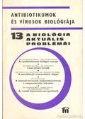 Antibiotikumok és vírusok biológiája - Dr. Csaba György