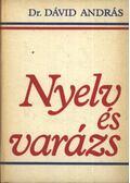 Nyelv és varázs - Dr. Dávid András