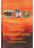 Hazugság és valóság - Dr Helméczy Mátyás