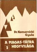 A Magas-Tátra hegyvilága 2. - Dr. Komarnicki Gyula