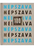 Népszava 100 (mini) - Dr. Márkus Lászlóné (szerk.)