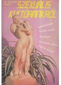 Szexuális kultúránkról - Dr. Szilágyi Vilmos