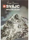 Svájc - Múlt és jelen - Dragunov, Georgij