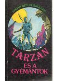 Tarzan és a gyémántok - Edgar Rice Burroughs