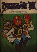 Elefántszöktetés (Mozaik 1984/9.)