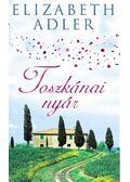 Toszkánai nyár - Elizabeth Adler