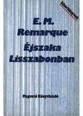 Éjszaka Lisszabonban - Erich Maria Remarque