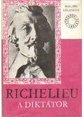 Richelieu I-II. - Erlanger, Philippe