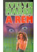 A Rém - Evelyn Marsh
