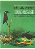 Origami papírhajtogatás középfokon - Fábián Zsolt