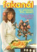 Fakanál 35. 1993/2. - 101 apróhúsétel recept