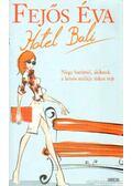 Hotel Bali - Fejős Éva