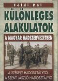 Különleges alakulatok a magyar hadszervezetben - Földi Pál