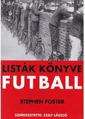 Listák könyve - Futball - FOSTER, STEPHEN