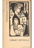 Német novella - Frank, Leonhard