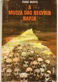 A Musza Dag negyven napja - Franz Werfel