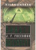 Bukott bálványok - Freedman, J. F.