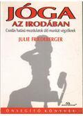 Jóga az irodában - Friedeberger, Julie