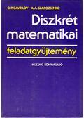 Diszkrét matematikai feladatgyűjtemény - G. P. Gavrilov, A. A. Szapozsenko