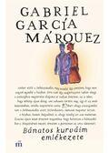 Bánatos kurváim emlékezete - Gabriel García Márquez