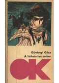 A láthatatlan ember - Gárdonyi Géza