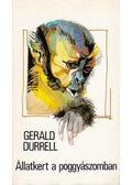 Állatkert a poggyászomban - Gerald Durrell