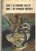 Az előkerült falu és egy nyomozás története - Gerő János