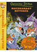 Macskanagy rettegés - Geronimo Stilton