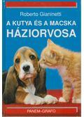 A kutya és a macska háziorvosa - Gianinetti, Roberto