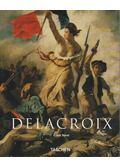 Delacroix 1798-1863 - Gilles Néret