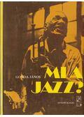 Mi a jazz? - Gonda János